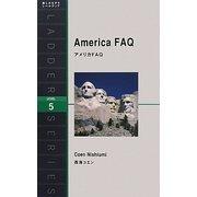 America FAQ―アメリカFAQ(ラダーシリーズ) [単行本]