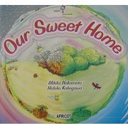 Our Sweet Home(アプリコットPicture Bookシリーズ〈5〉)