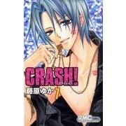 CRASH! 7(りぼんマスコットコミックス) [コミック]
