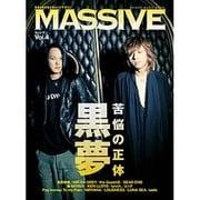 MASSIVE Vol.4-生きざまを伝えるロックマガジン(シンコー・ミュージックMOOK) [ムックその他]