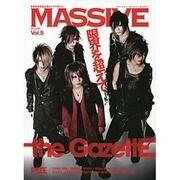 MASSIVE Vol.5-生きざまを伝えるロックマガジン(シンコー・ミュージックMOOK) [ムックその他]
