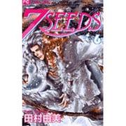 7SEEDS<6>(フラワーコミックス) [コミック]