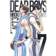 DEAR BOYS ACT3 7(講談社コミックス 月刊少年マガジン) [コミック]