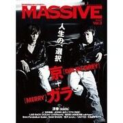 MASSIVE Vol.3-生きざまを伝えるロックマガジン(シンコー・ミュージックMOOK) [ムックその他]