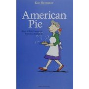 American Pie―Slice of Life Essays on America and Japan [単行本]