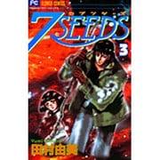 7SEEDS<3>(フラワーコミックス) [コミック]