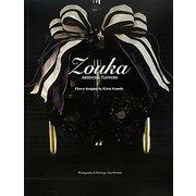 ZOUKA―ARTIFICIAL FLOWERS [単行本]