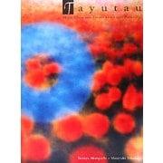 Tayutau―テルミンの小品と光の絵画 [単行本]