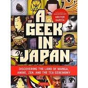 A Geek in Japan [単行本]