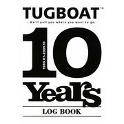 TUGBOAT 10 years LOG BOOK [単行本]