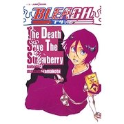 BLEACH―The Death Save The Strawberry(JUMP j BOOKS) [単行本]