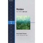 ウォールデン森の生活(洋販ラダーシリーズ LEVEL 3) [単行本]