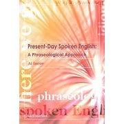 Present-Day Spoken English:A Phraseological Approach [単行本]