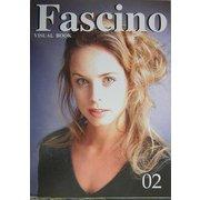 Fascino〈02〉 [ムックその他]