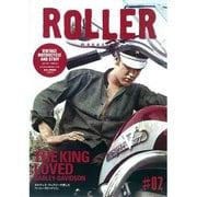 ROLLER magazine #2 (2012.SPRIN-VINTAGE MOTORCYCLE AND STUFF(NEKO MOOK 1748) [ムックその他]