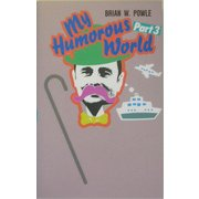 My Humorous World〈Part 3〉 [単行本]