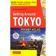 Getting Around Tokyo―Pocket Atlas and Transportation Guide [単行本]