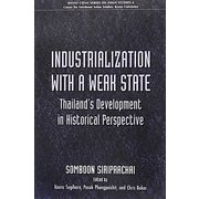 Industrialization with a Weak State(Kyoto CSEAS Series on Asian Studies〈6〉) [全集叢書]