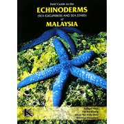 Field Guide to the ECHINODERMS(Sea Cucumbers and Sea Stars)of MALAYSIA [図鑑]