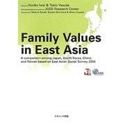 データで見る東アジアの家族観 英語版―東アジア社会調査による日韓中台の比較 [単行本]