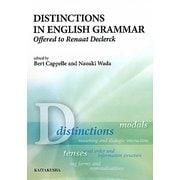 Distinctions in English Grammar―Offered to Renaat Declerck [単行本]