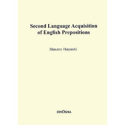 Second Language Acquisition of English Prepositions [単行本]