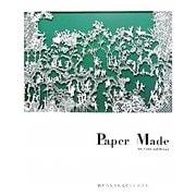 Paper Made―Art,Craft,and Design 紙から生まれる新しいかたち [単行本]