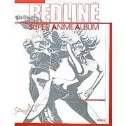 REDLINE SUPER ANIME ALBUM(ANIMESTYLE SELECTION) [単行本]