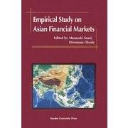 Empirical Study on Asian Financial Markets [単行本]