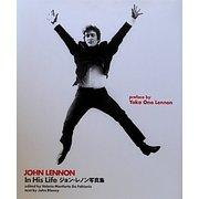 In His Life―ジョン・レノン写真集(P-Vine Books) [単行本]