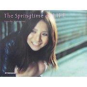 The Springtime of Life―ひとりの少女の18歳からの5年間の記録 [単行本]