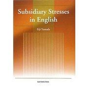 Subsidiary Stresses in English [単行本]