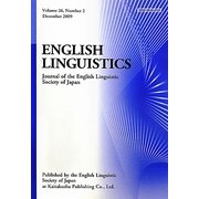ENGLISH LINGUISTICS―Journal of the English Linguistic Society of Japan〈Volume26,Number2〉 [全集叢書]
