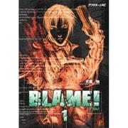 BLAME 1(アフタヌーンKC) [コミック]