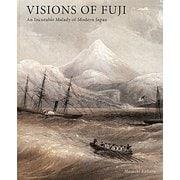 富士幻景―近代日本と富士の病 [単行本]