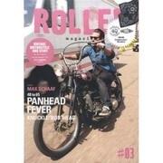 ROLLER magazine #3 (2012.SUMME-VINTAGE MOTORCYCLE AND STUFF(NEKO MOOK 1783) [ムックその他]