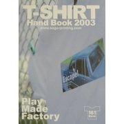 Play Made FactoryTシャツHAND BOOK〈2003〉 [単行本]