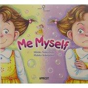 Me Myself(アプリコットPicture Bookシリーズ〈6〉)