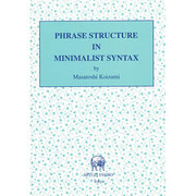 PHRASE STRUCTURE IN MINIMALIST SYNTAX(HOLDS〈No.5〉) [単行本]