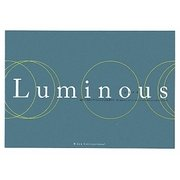 Luminous―海外で認められた20人の芸術家たち [単行本]