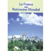 世界遺産で学ぶフランス語 [単行本]