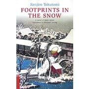思出の記 英文版―FOOTPRINTS IN THE SNOW [単行本]