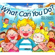 What Can You Do?(APRICOT Picture Books アプリコットBIG BOO)