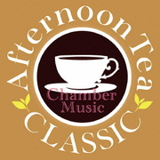 Afternoon Tea CLASSIC Chamber Music