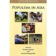 Populism in Asia(Kyoto CSEAS Series on Asian Studies〈2〉) [全集叢書]