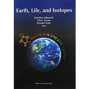 Earth,Life,and Isotopes [単行本]