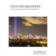 GREATING RECOVERY-Values and Approaches in NEW YORK after9 [単行本]