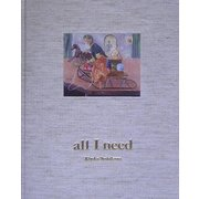 all I need―大切なこと [全集叢書]