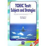 戦略的スコアアップTOEICテスト―TOEIC Test:Subjects and Strategies [単行本]