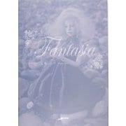 Fantasia(アルカディアシリーズ―フローラブックス) [全集叢書]